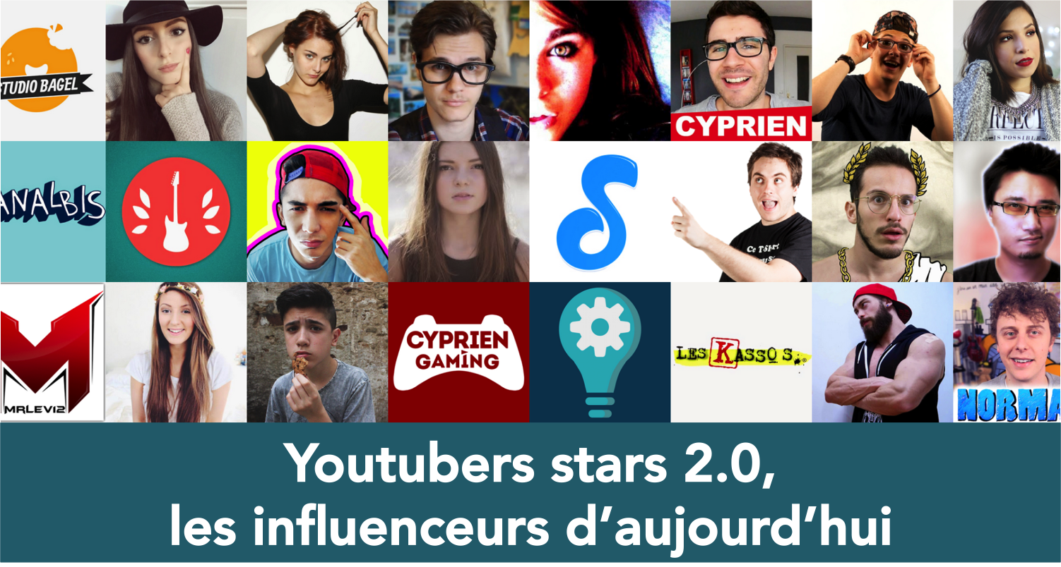 youtubers stars 2.0, les influenceurs d'aujourd'hui