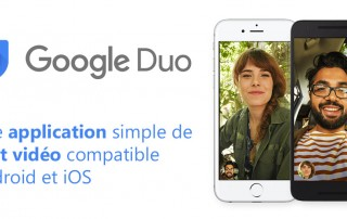 Google Duo, une application de chat vidéo