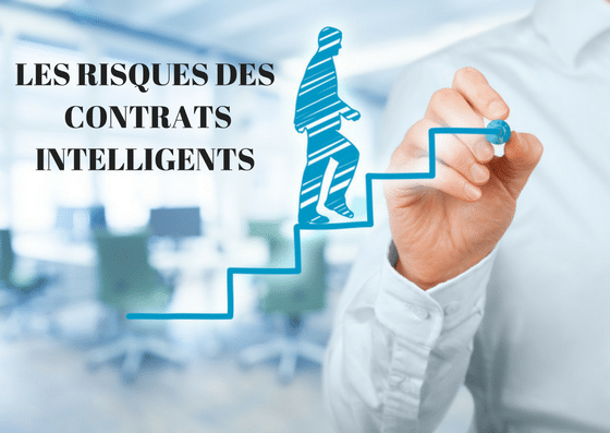 LES RISQUES DES SMART CONTRACTS