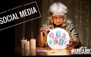 TENDANCES SOCIAL MEDIA 2017