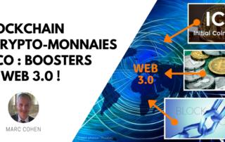 Blockchain + cryptomonnaies + ICO : boosters du web 3.0