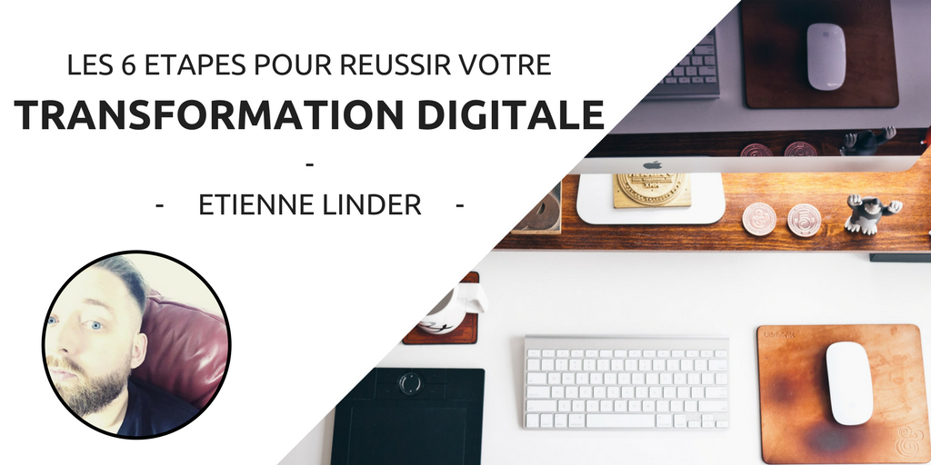 La transformation digitale