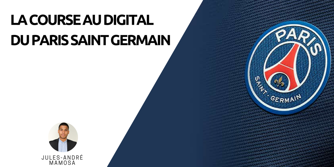 La transformation digital du Paris Saint Germain