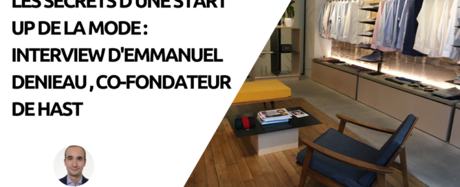 Interview d'Emmanuel Denieau, co-fondateur de HAST