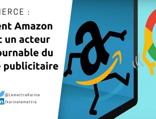 Comment Amazon devient un acteur incontournable du marché publicitaire