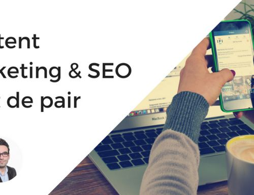 Content Marketing et référencement SEO vont de pair