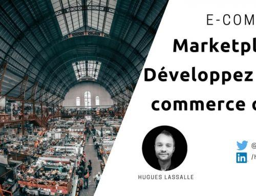 Le fonctionnement d'une marketplace ou place de marché