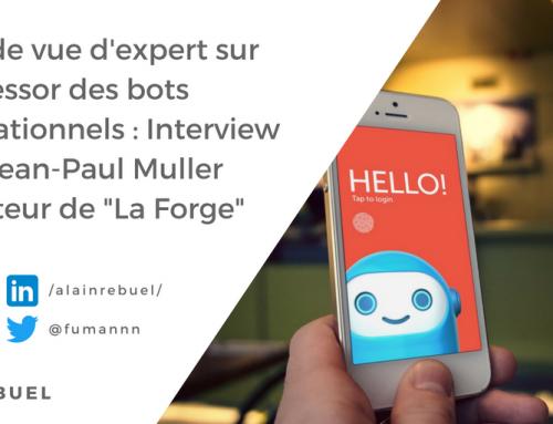 Point de vue d'expert sur l'essor des bots conversationnels : Interview de Jean-Paul Muller – Directeur de «La Forge» chez GFI Informatique