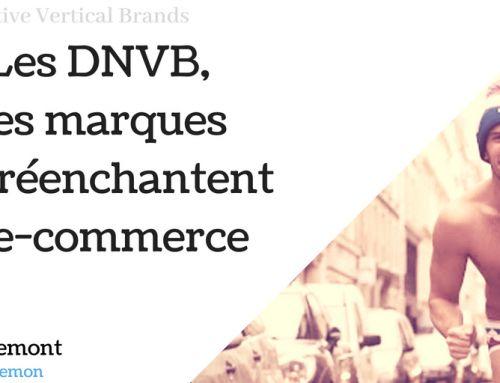 Les DNVB, ces marques qui réenchantent le e-commerce