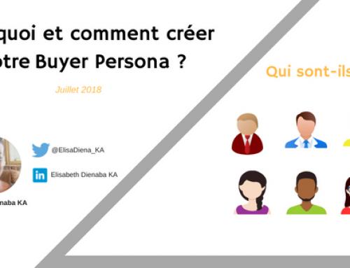 Pourquoi et comment créer un buyer persona ?