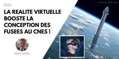 VR booste conception fusées au CNES