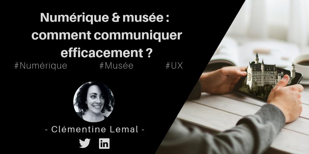 Numérique et musée : comment communiquer efficacement ?
