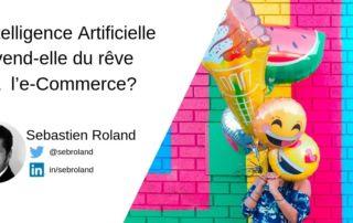 Intelligence artificielle et e-commerce MBA MCI - Sebastien Roland