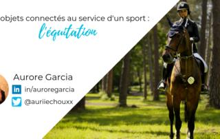 """Affiche de l'articles """"Les objets connectés au service d'un sport : l'équitation"""" par Aurore Garcia"""