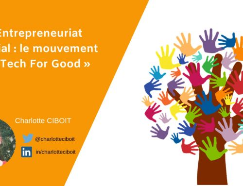 Entrepreneuriat social : le mouvement « Tech For Good »