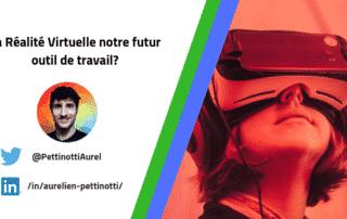 La VR une révolution dans le monde professionnel?