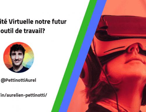La Réalité Virtuelle notre futur outil de travail?