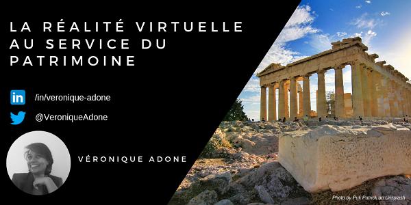 La réalité virtuelle au service du patrimoine