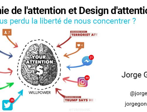 Economie de l'attention et Design d'attention (1/2) : Avons-nous perdu la liberté de nous concentrer ?