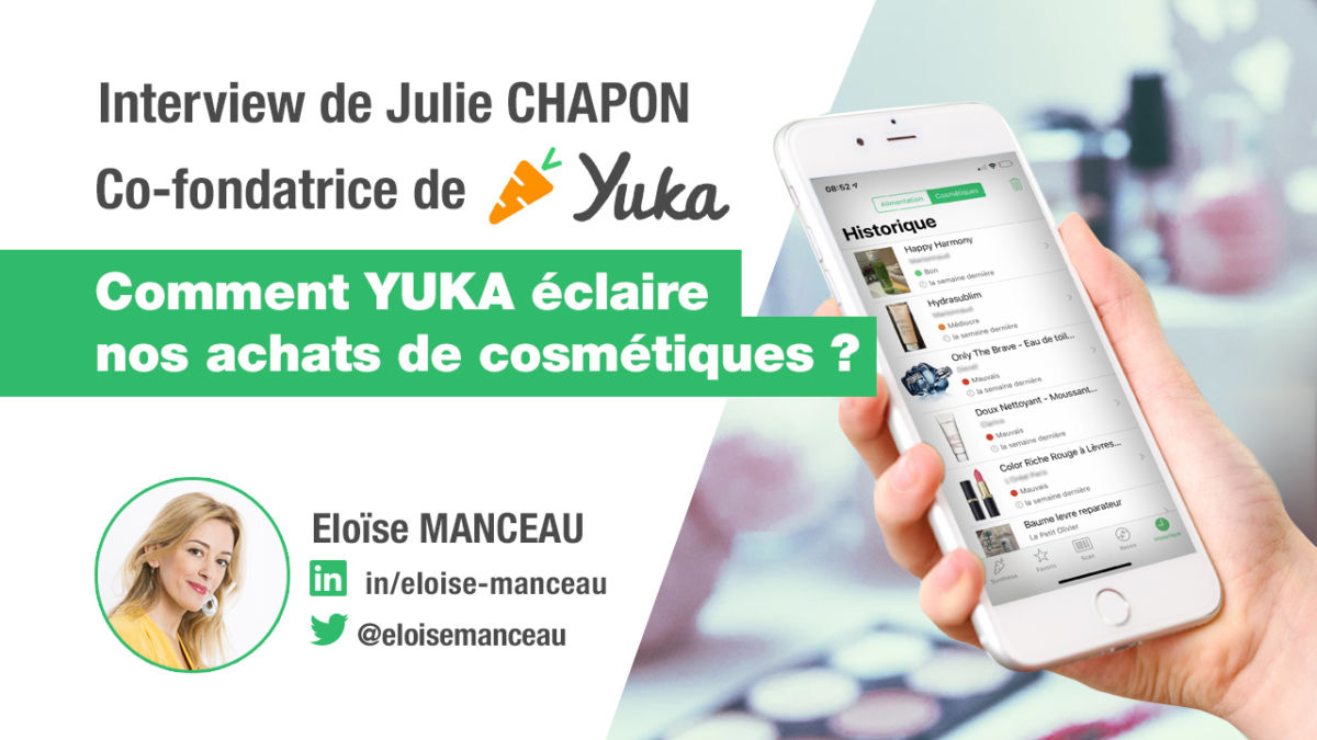 Interview Julie CHAPON - co-fondatrice de l'application Yuka
