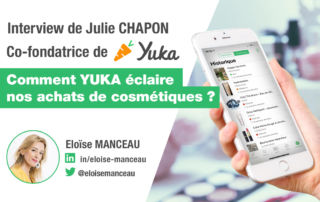 Interview Julie CHAPON - co-fondatrice de l'application Yuka