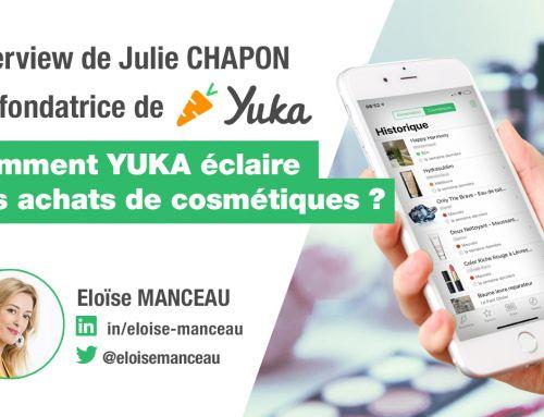 Yuka Cosmétiques : Interview de Julie Chapon