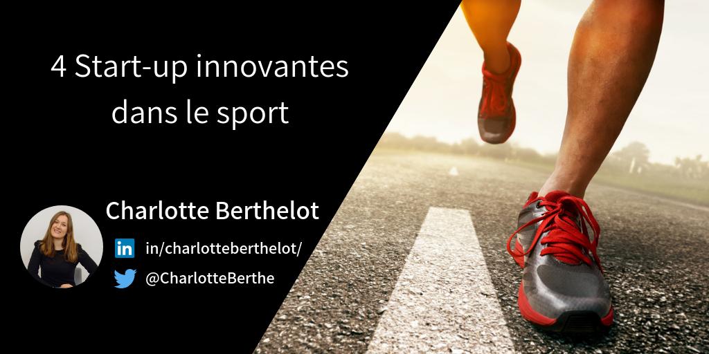 4 Start Up Innovantes Dans Le Sport Mba Mci