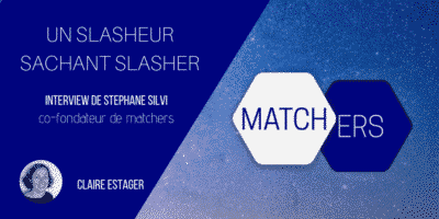 Un slasheur sachant slasher - Inteview Stephane Silvi Matchers