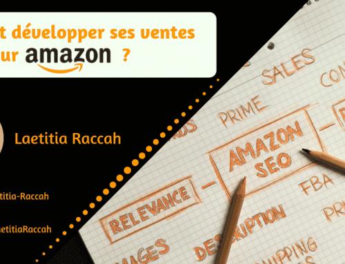 Comment développer ses ventes sur Amazon ?