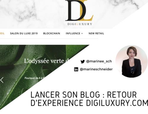 Lancer son blog : retour d'expérience DigiLuxury.com
