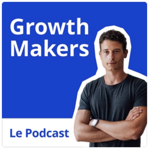 Podcasts - rester à la page avec le Growth Makers