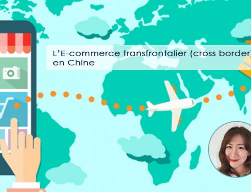 L'E-commerce transfrontalier (cross border) en Chine