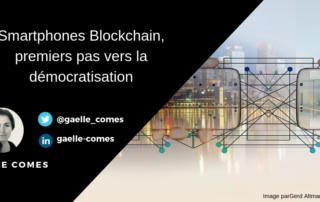 Smartphones Blockchain Premiers pas vers la démocratisation