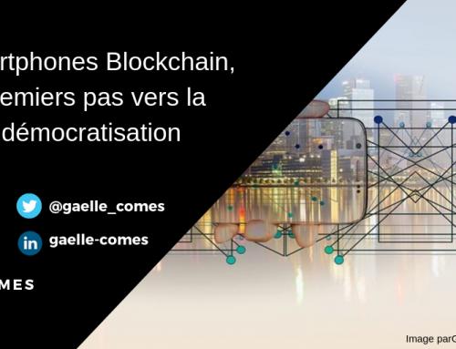 Smartphones Blockchain, premiers pas vers la démocratisation
