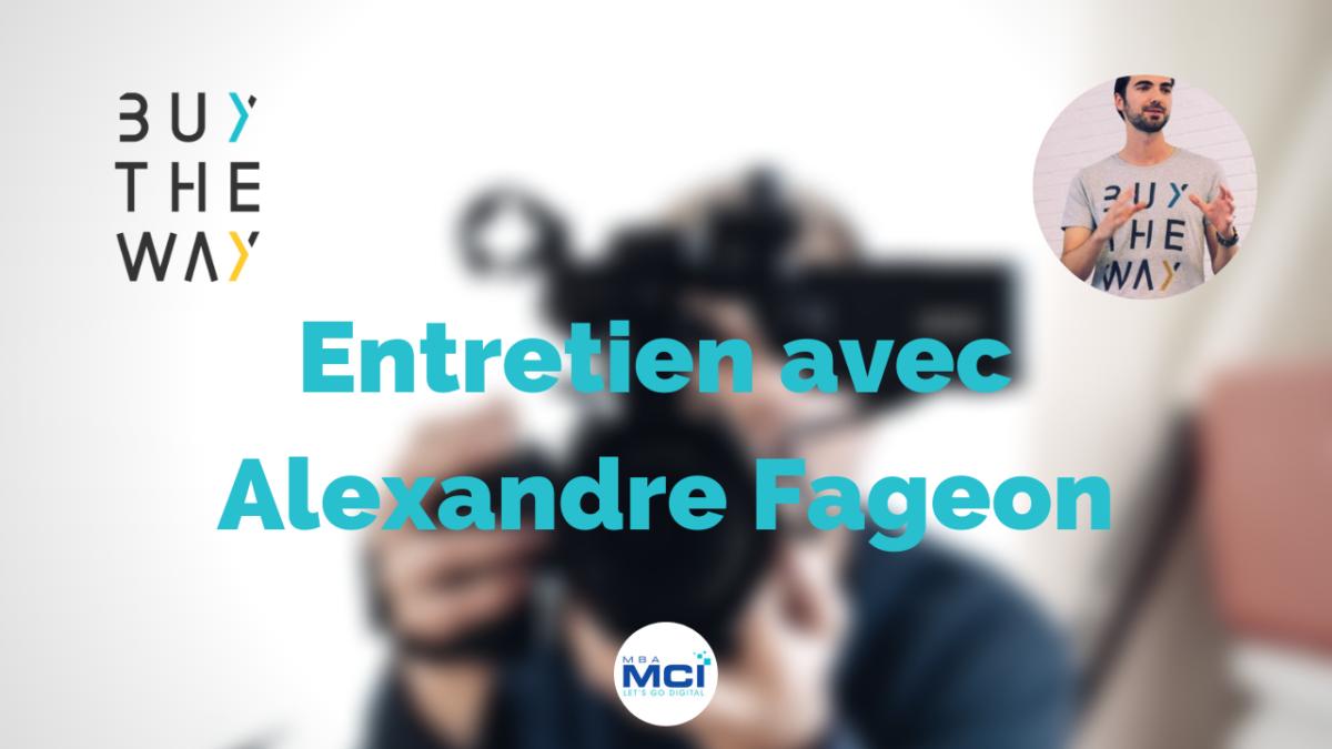 entretien directeur conseil alexandre fageon buy the way
