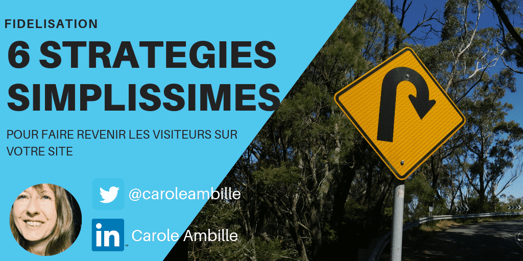 Carole Ambille : Stratégies pour faire revenir les visiteurs