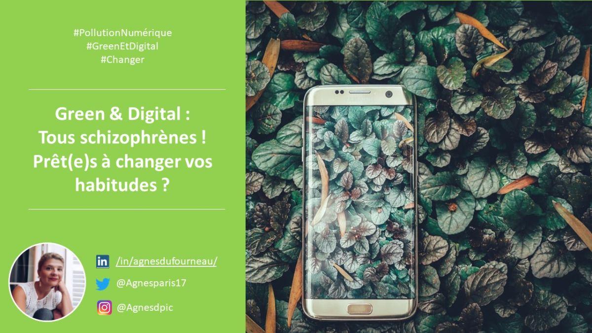 Green-et-Digital-Schizophrene-changer-nos-habitudes