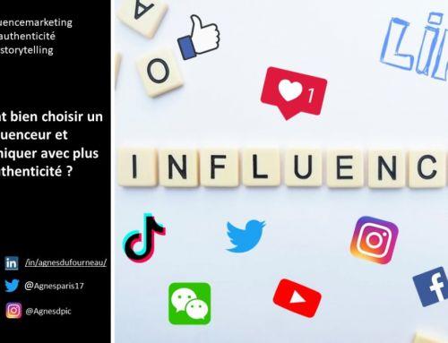 Comment bien choisir un influenceur et communiquer avec plus d'authenticité?