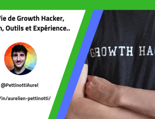Ma Vie de Growth Hacker, Mission, Outils et Expérience.