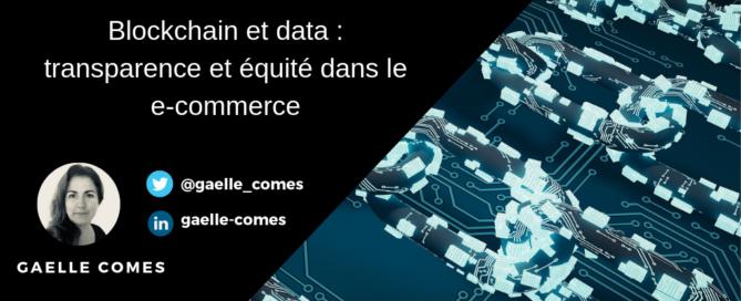 Article Blog MBAMCI Blockchain et data : transparence et équité dans le ecommerce