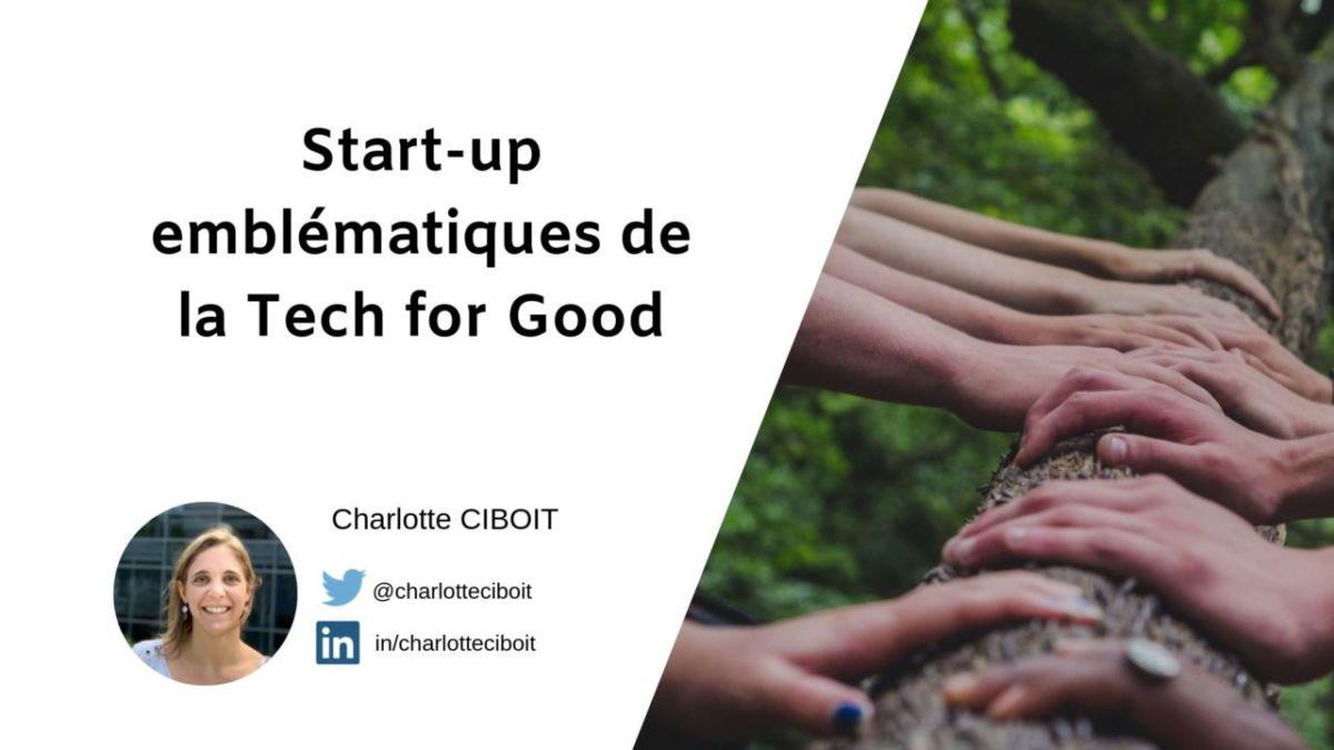 Start-up emblématiques de la Tech for Good
