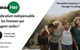 NomadHer Application pour les femmes qui voyagent seules