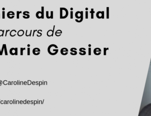 Les Pionniers du Digital : le parcours de Céline-Marie Gessier