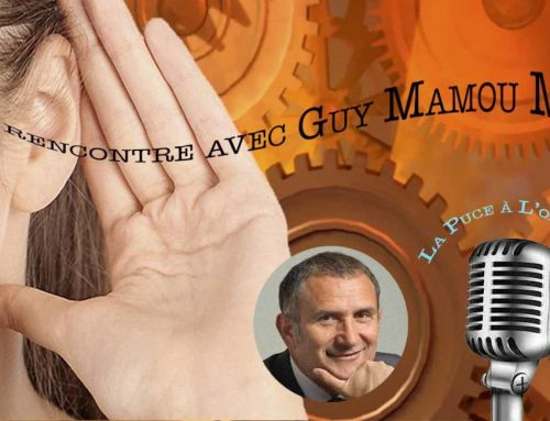 Podcast : Rencontre avec Guy Mamou Mani