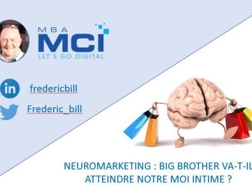 NEUROMARKETING : BIG BROTHER VA-T-IL ATTEINDRE NOTRE MOI INTIME ?