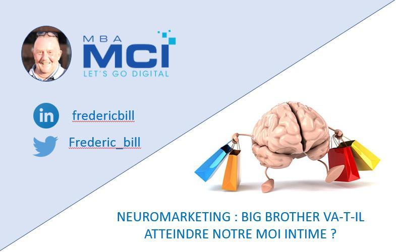 Neuromarketing et Big Brother
