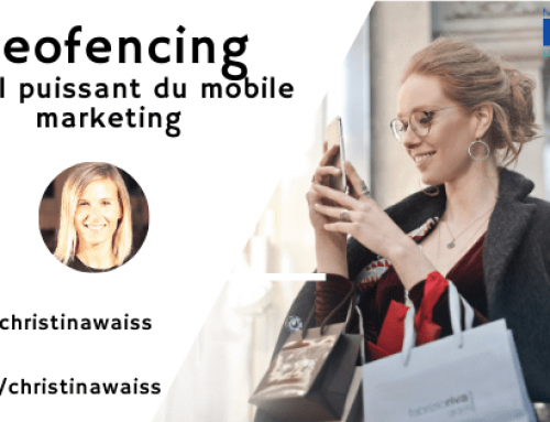 Geofencing – l'outil puissant du mobile marketing