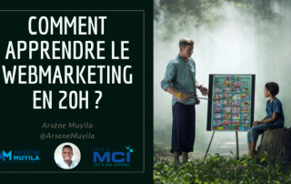 Comment apprendre le webmarketing en 20 h ?