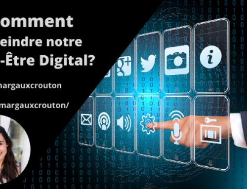 Comment atteindre notre Bien-Être Digital?