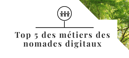 top 5 métiers nomad digital